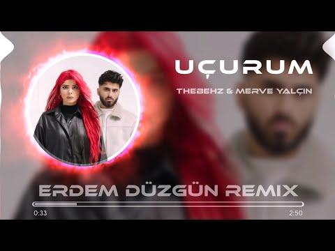 Thebehz \u0026 Merve Yalçın - Uçurum (Erdem Düzgün Remix) indir
