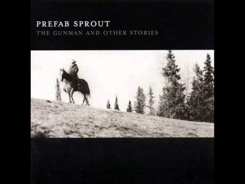 Prefab Sprout - Streets of Laredo