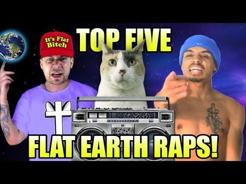 TOP 5 FLAT EARTH RAPS! thumbnail