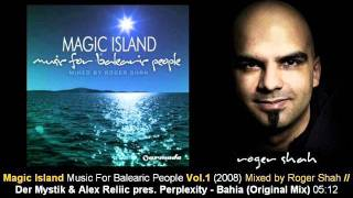 Der Mystik & Alex Reliic pr. Perplexity - Bahia (Original Mix) // Magic Island Vol.1 [ARMA169-2.02]