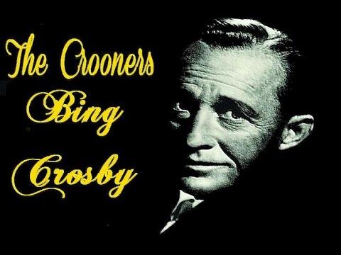 The Crooners   Bing Crosby