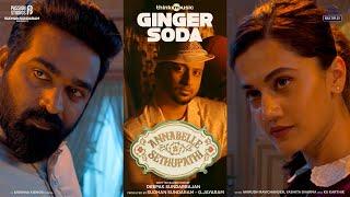 Ginger Soda Music Video Annabelle Sethupathi Tamil Vijay Sethupathi Taapsee Pannu Deepak S