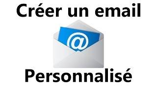 Comment créer une adresse email personnalisée (avec redirection)
