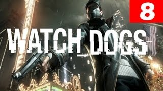 Watch Dogs Walkthrough Part 8 Let