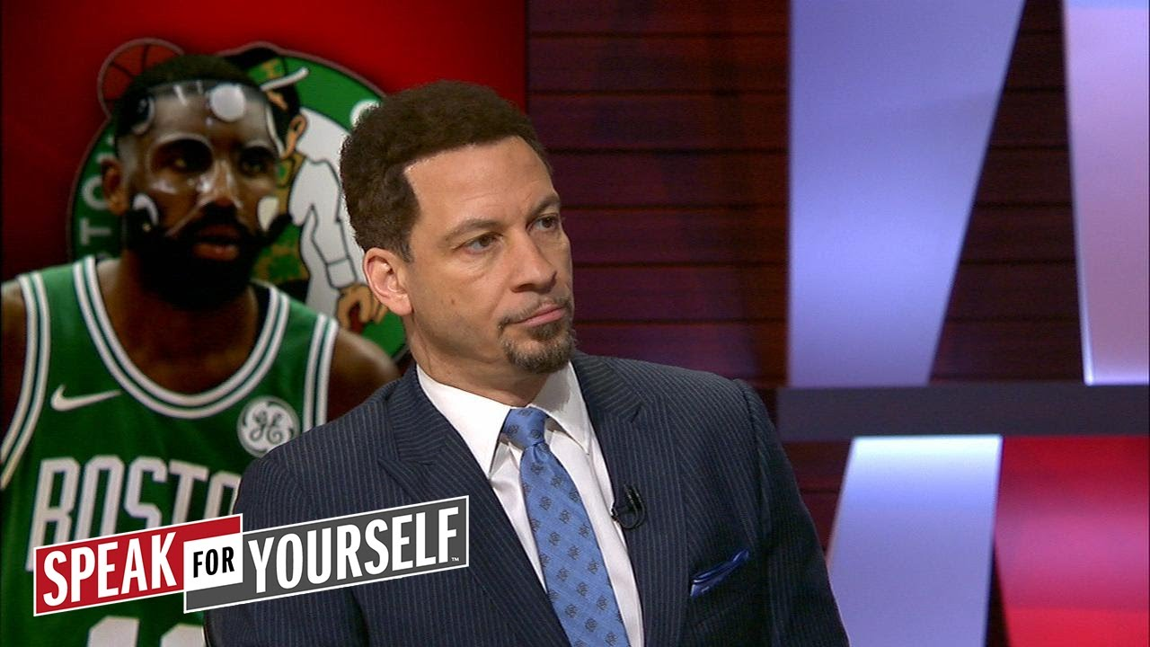 chris-broussard-on-kyrie-s-play-in-celtics-winning-streak-clippers-struggles-speak-for-yourself