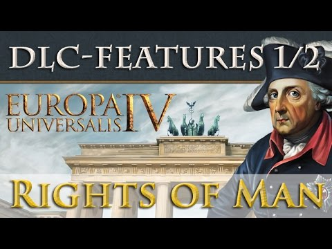 Europa Universalis 4 – Rights of Man (DLC): Die Features im ...