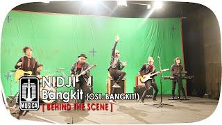 NIDJI - Bangkit (OST. BANGKIT!)   Behind The Scene