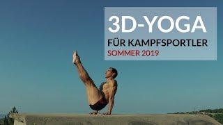 3D-Yoga für Kampfsportler - Sommerprogramm 2019