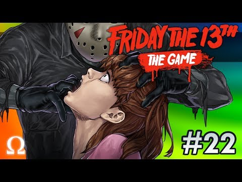 JASON LURKS BEYOND THE DOOR! | Friday the 13th The Game #22 Ft. Friends