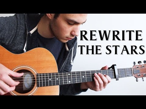 Rewrite The Stars - The Greatest Showman (Fingerstyle Guitar Cover)