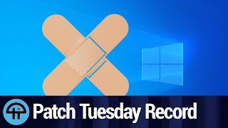 Record Setting Patch Tuesday