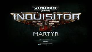 Dozkoz и Warhammer 40,000: Inquisitor - Martyr. 2 стрим.