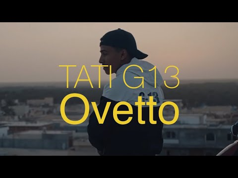 TATI G13 - Ovetto (Clip Officiel)