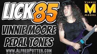 Lick #85 - Vinnie Moore Pedal Tones