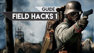 Battlefield 1 Guide – Field Hacks 1