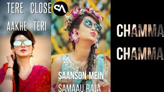 CHAMMA CHAMMA –Neha Kakkar   Fraud Saaiyan— Fullscreen Whatsapp Status Video    Samrat Entertainment