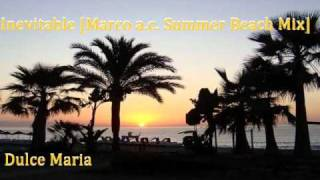 Inevitable (Marco Axwell Summer Beach Mix) - Dulce Maria