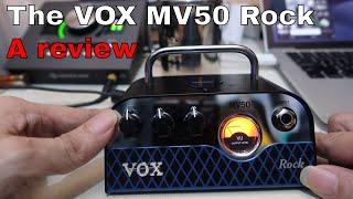 The VoX MV50 Rock guitar amplification. A review