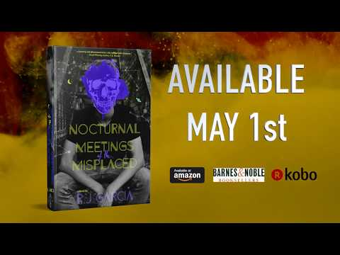 Nocturnal Meetings of the Misplaced by R.J. Garcia - Official Book Trailer