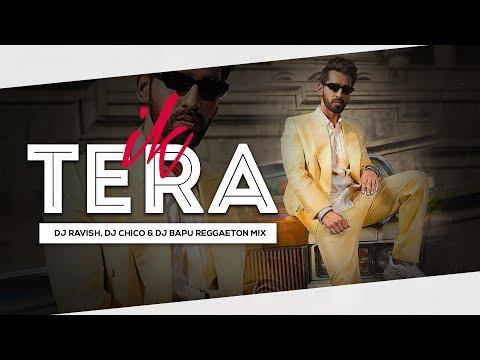 ik-tera- -maninder-buttar- -reggaeton-mix- -dj-ravish,-dj-chico-&-dj-bapu