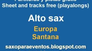Europa de Santana en alto sax + Partitura y pista - Playalong