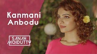 Kanmani Anbodu | கண்மணி அன்போடு | Sanah Moidutty ft. Prasanna Suresh (Tamil)