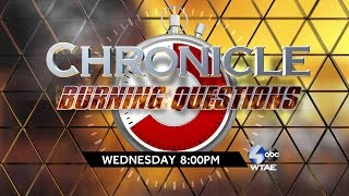 Preview of the next edition of WTAE Chronicle: Burning Questions