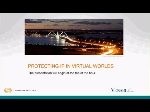 Protecting IP in Virtual Worlds - October 21, 2015
