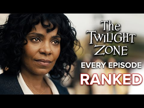 The Twilight Zone (2019) EVERY Episode Ranked