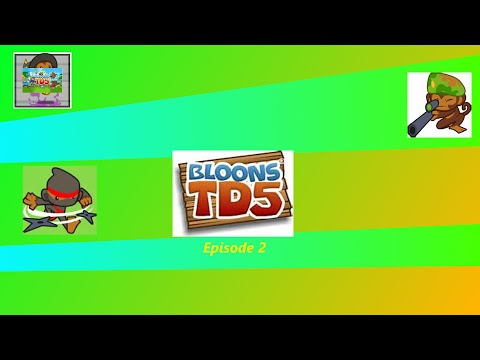BTD5 Co op w/Anthony Nash Ep 2: Down the River