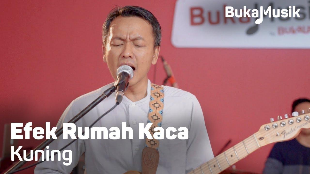 Efek Rumah Kaca (ERK) - Kuning (With Lyrics) | BukaMusik #1