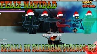 *SPECIAL NAVIDEO* BATTLE OF CUSTOM SHARINGAN/SUSANOOS KG! Roblox: NRPG Beyond English
