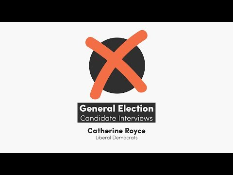 General Election Candidate Interviews | Catherine Royce (Liberal Democrats)