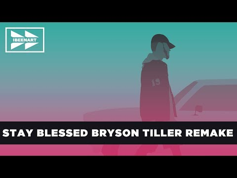 """Bryson Tiller - """"Stay Blessed"""" Instrumental (Remake)"""