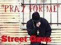Pray For Me Street Gzus Ft Jasmin Official Music Video mp3