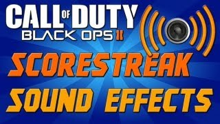Black Ops 2: Scorestreak Sound Effects Download | BS Videos