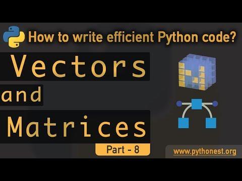 Vector And Matrix In Python   Python Tutorial  