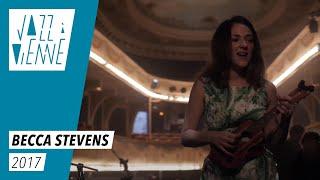 Becca Stevens - Jazz à Vienne 2017