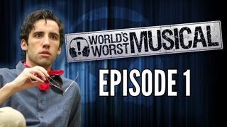 world s worst musical episode 1 not the best