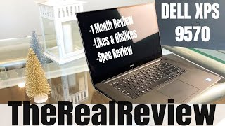 Dell XPS 15 9570 | 1 Month Review