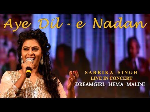Aye Dil-e Nadan   Khayyam Sahab   By Sarrika Singh Live   Razia Sultan  