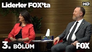 Liderler FOX'ta 3. Bölüm | Pervin Buldan - Sezai Temelli