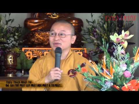 Thờ Phật, lạy Phật, học Phật và tu Phật (14/02/2013)
