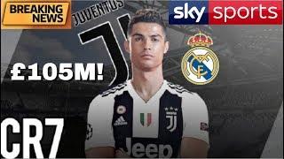 BREAKING NEWS - CRISTIANO RONALDO TO JUVENTUS FOR £105 MILLION! SKY SPORTS NEWS!