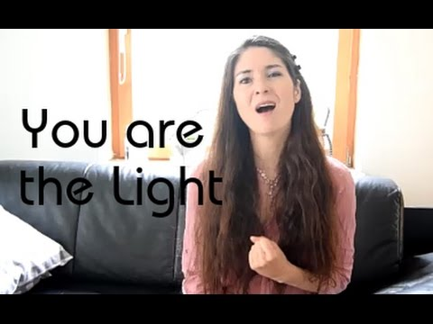 You are the Light (ORIGINAL INSPIRATIONAL SONG by Freya Casey)