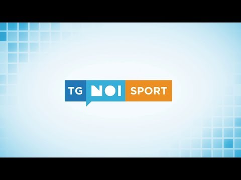 Tg Noi Sport | 25/08/19