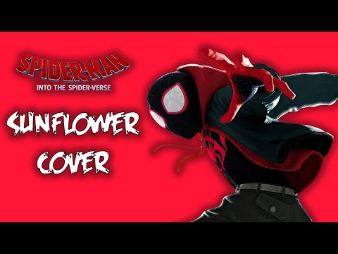 sunflower-spider-man-into-the-spider-verse-vocal-cover