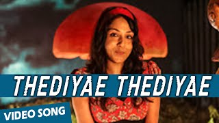 Thediyae Thediyae Official Video Song | Va Quarter Cutting