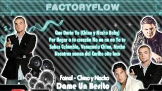 "Fainal Ft. Chino y Nacho - ""Dame Un Besito"" con Letra ★Reggaeton 2012★"