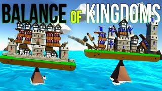 Sinking Entire Enemy Forts and Balancing My Kingdom in Balance of Kingdoms